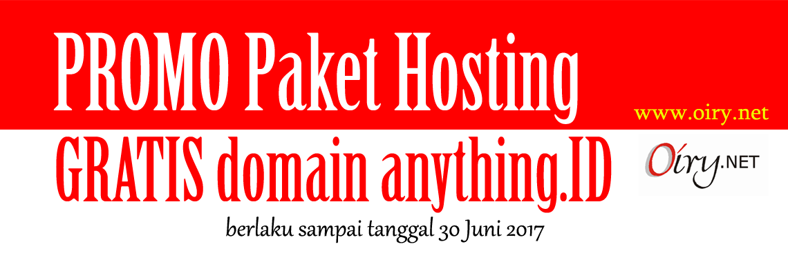 Beli Hosting Gratis Domain Anything.ID - OIRY.NET MAJENANG CILACAP: Melayani Domain, Hosting, Antivirus, Dealer Pulsa, Maintenance Website, Design, dll